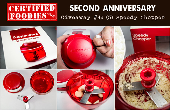 Certified Foodies 2nd Anniversary Giveaway 4 - Win a Tupperware Speedy Chopper