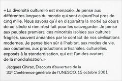 Discours de Jacques Chirac sur la diversit culturelle (Muse du quai Branly - Jacques Chirac, Paris) (dalbera) Tags: paris france unesco jacqueschirac discours museduquaibranly diversitculturelle dialoguedescultures