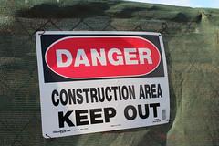 Danger Construction Area Sign (ArmchairBuilder.com) Tags: sign danger constructionarea construction keepout dangersign keepoutsign