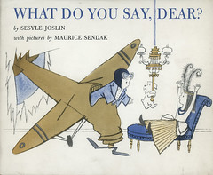 What Do You Say, Dear? by Sesyle Joslin and illustrated by Maurice Sendak (Faber Books) Tags: archive illustrations books 1960s sendak childrensbooks faber mauricesendak faberandfaber sesylejoslin