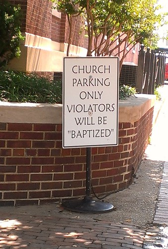 CHURCH PARKING ONLY VIOLATORS WILL BE CHURCH PARKING ONLY VIOLATORS WILL BE 'BAPTIZED'