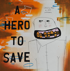A hero to save (id-iom) Tags: street uk urban orange man london art face ink mouth gold graffiti call acrylic teeth save spray hero vandalism spraypaint brixton importance idiom