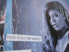 Your wall or mine (derekb) Tags: streetart ny newyork pasteup posters