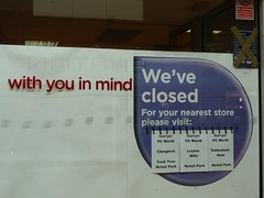 With you in mind... (Richard and Gill) Tags: london sign shop retail notice shoppingcentre shopwindow e17 slogan currys shopfront walthamstow closure themall walthamforest recession creditcrunch