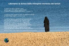 Liberiamo la donna dalla misoginia morbosa dei farisei (uomoplanetario.org) Tags: donna diritti burqa burkini messaggio uomoplanetarioorg cristianesimo bibbia misoginia paolo suore