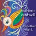 """Marjorie Cardwell - In Another World<br /><span style=""""font-size:0.8em;"""">Front cover of Marjorie Cardwell's album """"In Another Land""""<br /><br />(available at <a href=""""http://www.MarjorieCardwell.com"""" rel=""""nofollow"""">www.MarjorieCardwell.com</a> and on iTunes, Amazon etc.)</span> • <a style=""""font-size:0.8em;"""" href=""""https://www.flickr.com/photos/87767114@N03/8032614236/"""" target=""""_blank"""">View on Flickr</a>"""