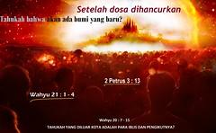 Setelah Dosa Dihancurkan (Dua atau Tiga Orang Saksi) Tags: neraka api kekal terbakar selamanya tuhan allah yerusalem baru kedatangan kedua lautan iblis dosa bertobat immortal jiwa