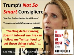 Trumps Not So Smart Consigliere (CoulterWatch) Tags: anncoulter coulter intrumpwetrust donaldtrump smart intelligent stupid imbecile idiot retard crazy insane arrogance pride hubris