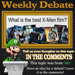 Weekly Debate- What is the Best X-Men Film? (Luigi Fan) Tags: x men movie film marvel comics xmen