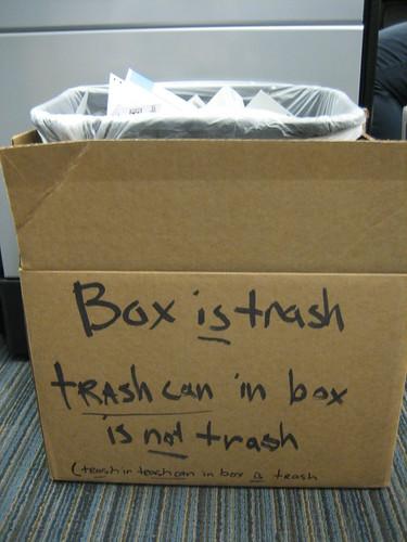 Box is trash Trashcan in box is not trash (Trash in trashcan in box is trash)
