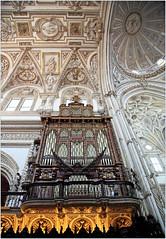 Mezquita-Catedral, Cordoba, Andalucia, Espana (claude lina) Tags: claudelina espana spain espagne andalucia andalousie city town ville cordoba cordoue architecture mezquitacatedral mosque cathdrale orgue