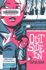Outside In (Vernon Barford School Library) Tags: 9781554983681 sarah ellis sarahellis friendship friends girls homeless homelessness homelesspeople alternativefamilies poverty consumerism society vernon barford library libraries new recent book books read reading reads junior high middle vernonbarford fiction fictional novel novels paperback paperbacks softcover softcovers covers cover bookcover bookcovers yrca youngreaderschoiceawards yrcanominee yrcanominees award awards intermediate intermediatedivision