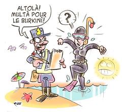 Libert Egalit Stupidit! (Moise-Creativo Galattico) Tags: editoriali moise moiseditoriali editorialiafumetti giornalismo attualit satira vignette francia burkini