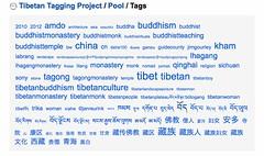 A multilingual tag cloud (Tibetan Tagging Project) Tags: temple women buddhist monk buddhism tibet monastery amdo tibetan kham yunnan  sichuan lhasa tar gansu litang  gyantse lasa    qinghai tibetanbuddhism        tibetanculture      tibetanwomen utsang                               tibetantaggingproject