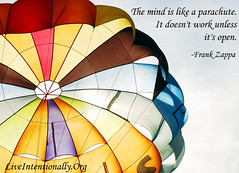quote-liveintentionally-the-mind-is-like-a-parachute (pdstein007) Tags: quote inspiration inspirationalquote carpediem liveintentionally
