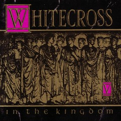 Whitecross (1991) In the kingdom (H2O74) Tags: music white black rock metal gold golden cross 5 album negro hard band kingdom v cover lp albumcover 1991 musik bild heavy schwarz christians hardrock gruppe in whitecross christlich christliche
