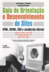Guia de orientao e desenvolvimento de sites HTML, XHTML, CSS e JavaScript JScript (Biblioteca IFSP SBV) Tags: html linguagem de marcacao documento xhtml css javascript programacao