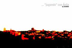 """... """"jugando"""" con vila (marioadaja) Tags: muralla avila orton efectoorton cachero"""