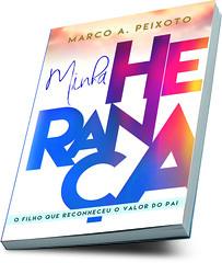 Capa Minha herana (Founder e Diretor de Criao - Hosseu Design) Tags: aprovado book coverbook josiasfinamore josias finamore ceizs marco peixoto church design designer criao