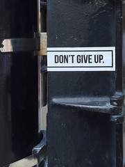 Don't Give Up. (JenGallardo) Tags: chicago dontgiveup illinois lamppost sticker words wordsofwisdom