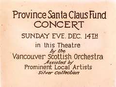 Province Santa Claus fund concert, Sunday Eve Dec. 14, in this Theatre by the Vancouver   Scottish Orchestra, Assisted by Prominent Local Artists, Silver Collection
