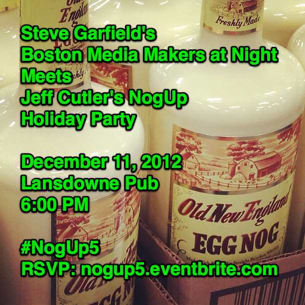 Steve Garfield's Boston Media Makers At Night Meets Jeff Cutler's NogUp