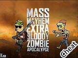 殭屍天譴:修改版(Mass Mayhem - Zombie Apocalypse Cheat)