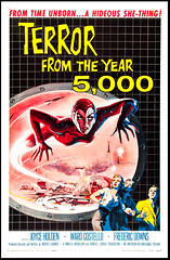 Terror From The Year 5000 (Harald Haefker) Tags: pictures fiction cinema film movie poster fantastic kino cine science retro nostalgia international american scifi 1958 sciencefiction filmposter ciné motionpicture filmplakat fantastisch cinematógrafo celluloide cinoche salomejens joyceholden terrorfromtheyear5000 кино́ кинотеа́тр robertjgurneyjr wardcostello fredericdowns lajollaproductions