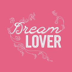 Dream Lover (14eleven) Tags: pink love hearts typography friendship valentines valentinesday heartbreaker flourishes foreveryours handdrawntype dreamlover