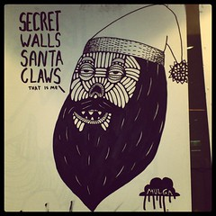 Secret walls Santa claws! (Mulga The Artist) Tags: square squareformat brannan iphoneography instagramapp uploaded:by=instagram