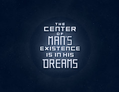 The Center of Man's Existence is in his Dreams (shelby_bonilla) Tags: blue typography sleep center dreams type lettering universe connection existence archetype