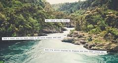 So, this is my life. (melanie may chan) Tags: newzealand nature water vintage river rotorua quote waterreservoir theperksofbeingawallflower stephenchbosky
