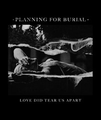 PLANNING FOR BURIAL - Love Did Tear Us Apart (Joy Division Homage T-shirt design) (SQNCS) Tags: show abstract black art texture love collage shirt dark for design us artwork joy corey will planning list burial photocopy giles did division tear xerox enemies apart drone