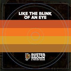 Buster Brown and the Get Down CD Imprint