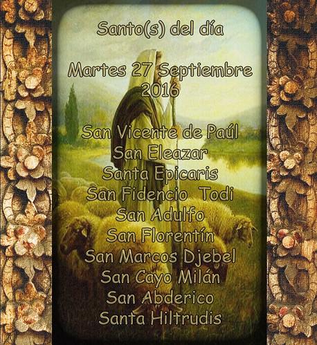 Santos del día 27 Septiembre 2016.(†Dedicado  al P.Cotallo)