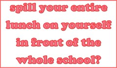 Spill Your Entire Lunch on Yourself in Front of the Whole School (Enokson) Tags: pink school food orange signs window sign fun lunch parents dance student notes you library libraries board dump note parent displays question signage choice schools bulletinboard moment embarrassment choices spill would vote interactive voting bulletin decision embarrassed embarrassing rather juniorhigh participation embarrass decisionmaking librarydisplays librarydisplay wouldyourather studentparticipation teenlibrary juniorhighschools schooldisplay middleschoollibrary middleschoollibraries schooldisplays teenlibraries signslibrary vblibrary juniorhighlibraries juniorhighlibrary enokson librarydecoration questionofthemoment jenoksondisplay enoksondisplay jenoksondisplays enoksondisplays