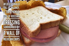 The Donald Sandwich : Full of baloney, a tiny pickle, side of Russian dressing, and surrounded by a wall of Mexican chips. # LoserDonald (Howdy, I'm H. Michael Karshis) Tags: mexicanwall lunch loser bullshit trump loserdonald