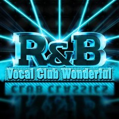 Vocal R&B Club Wonderful (dlraphiphop) Tags: club wonderful rb vocal mediafire zippyshare hulkshare