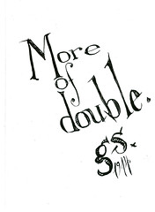 670 More of double. (bleph) Tags: bw words lettering gertrudestein tenderbuttons