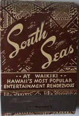 SOUTH SEAS HONOLULU HAWAII (ussiwojima) Tags: bar advertising hawaii restaurant waikiki lounge cocktail honolulu tiki matchbook matchcover thesouthseas