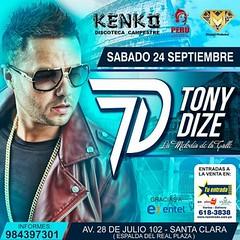 Evento: Tony Dize  Kenko (Lima  Per) (24 de Septiembre) (ReggaetonEstreno) Tags:  24deseptiembre limaper evento eventotonydizekenkolimaper24deseptiembre kenko tonydize