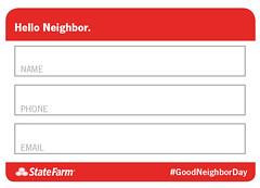 Good Neighbor Day  Say Hello (State Farm) Tags: hello howdy hi neighbors goodneighbors goodneighborday gnd exchangeinfo neighbordosanddonts