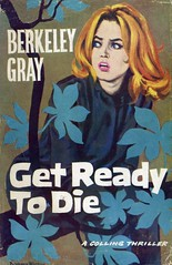 Get Ready to Die (54mge) Tags: book crime novel dustjacket barbarawalton dustwrapper