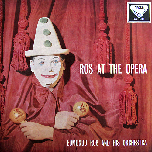 Edmundo Ros - Ros at the Opera