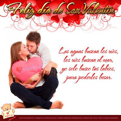 Imágenes De San Valentín: Frases De Besar Por El Día De Los Enamorados