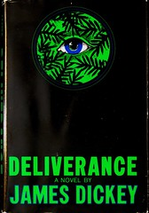 """""""Deliverance"""" by James Dickey. Boston: Houghton Mifflin Co., 1970. First Printing. Jacket by Paul Bacon Studios (lhboudreau) Tags: book books hardcover hardcovers hardcoverbook hardcoverbooks bookart fictionstory jacket eye 1970 houghtonmifflin fiction vintagebook dustjacket dustjacketart jacketart vintagenovel vintagestory deliverance dickey jamesdickey novel story river whitewater whitewaterriver wilderness canoe canoetrip trip georgiawilderness outdoor outdoors outdoorsman outdoorsmen nature attack murder horror malerape rape paulbacon paulbaconstudios blueeye mountaineer mountaineers americanauthor firstprinting firstedition"""