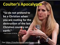 Coulters Apocalypse (CoulterWatch) Tags: anncoulter coulter intrumpwetrust donaldtrump nevertrump apocalypse destruction devastation doom christian