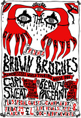 Brown Brogues + Girl Sweat + Beauty Pageant + Princess Die! March 2013 (Berta Loui) Tags: illustration newcastle handdrawn beautypageant creepyhands 2013 princessdie girlsweat brownbrogues bloodmouth thecandyvortex robertalouisegreen oldschoolstylegigposter