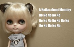 Monday Nooooooo :( (Lawdeda ) Tags: nice doll long haiku time weekend boo ended blythe had monday custom hoo grumpy grumpycat ixnay picmonkey