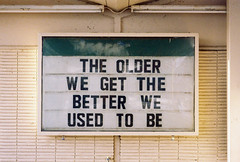 The older we get Age joke (folioleaf) Tags: art found photo funny hummor tumblr folioleaf